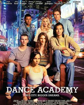 舞蹈学院 Dance Academy: The Movie