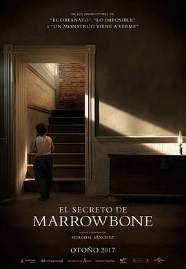 马柔本宅秘事 El secreto de Marrowbone