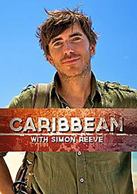 Caribbean with Simon Reeve