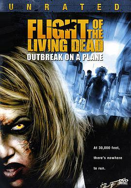死亡航班 Living Dead: Outbreak on a Plane
