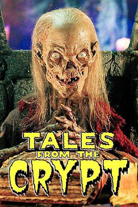 魔界奇谭 第一季 Tales From The Crypt Season 1