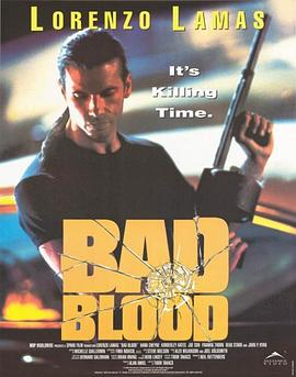 悍将情仇 Bad Blood