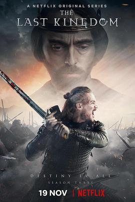 孤国春秋 第三季 The Last Kingdom Season 3