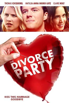 离婚派对 The Divorce Party