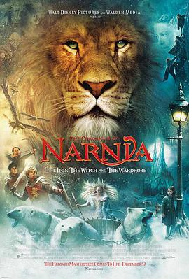 纳尼亚传奇1:狮子、女巫和魔衣橱 The Chronicles of Narnia: The Lion, the Witch and the Wardrobe