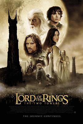指环王2:双塔奇兵 The Lord of the Rings: The Two Towers