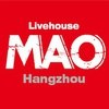 MAO Livehouse杭州