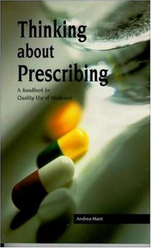 Thinking About Prescribing