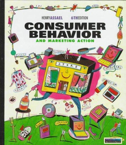 Consumer Behavior and Marketing Action
