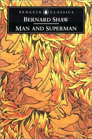 Man and Superman (Penguin Classics)