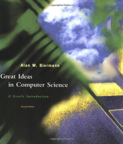 Great Ideas in Computer Science - 2nd Edition