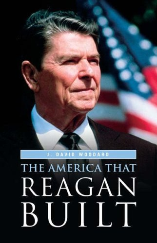 The America That Reagan Built
