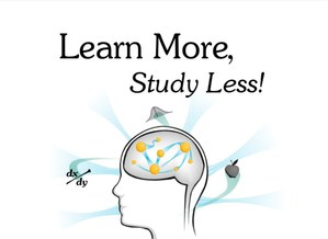 Learn More, Study Less