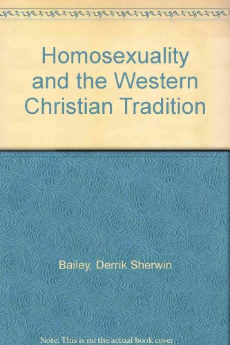 Homosexuality and the Western Christian Tradition