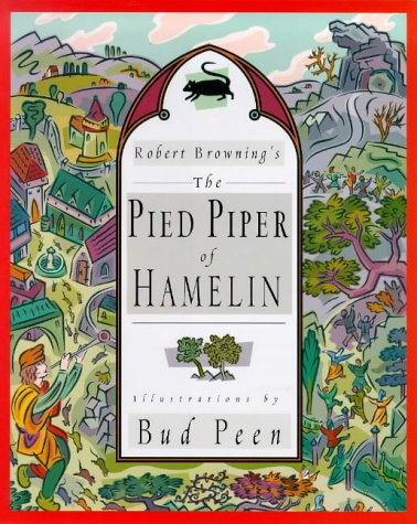 Robert Browning's the Pied Piper of Hamelin