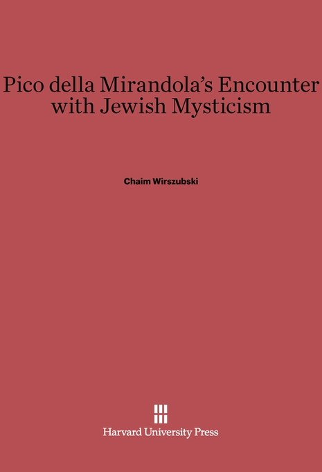 Pico della Mirandola's Encounter with Jewish Mysticism
