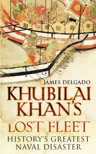 Khubilai Khan's Lost Fleet
