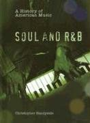 Soul and R&B (A History of American Music)
