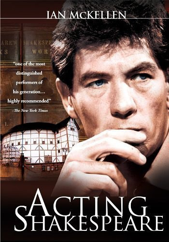 Ian McKellen: Acting Shakespeare