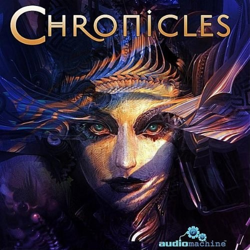 Audiomachine - Chronicles
