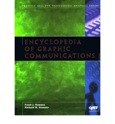 Encyclopedia of Graphic Communications