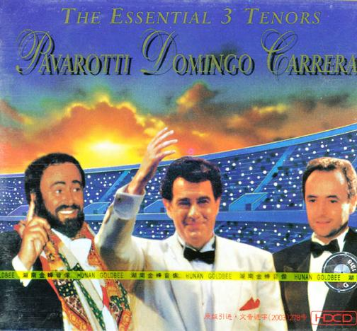 THE ESSENTIAL 3 TENORS.PAVAROTTL DOMINGO TARRETAS>三大男高音