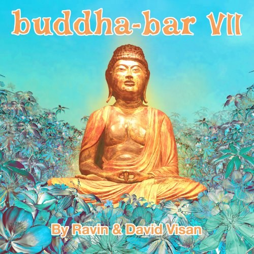 Various Artists - Buddha-Bar VII