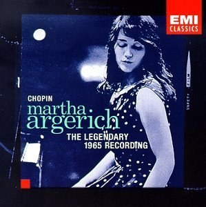 Martha Argerich - Martha Argerich Plays Chopin: The Legendary 1965 Recording