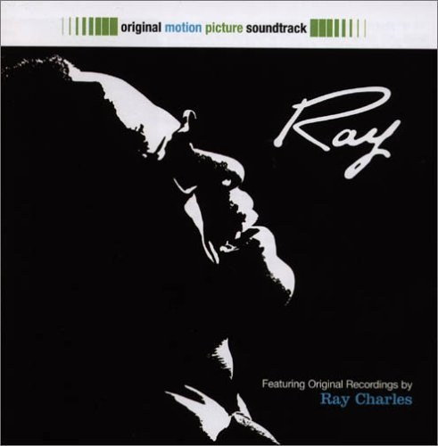Ray Charles - Ray!: Original Motion Picture Soundtrack