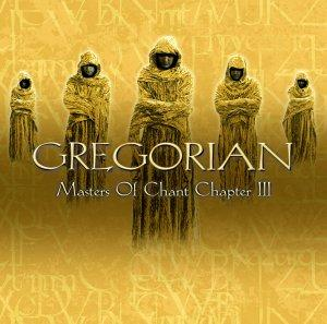 Gregorian - Masters Of Chant: Chapter III