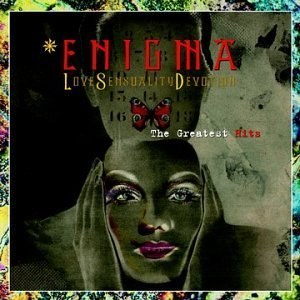 Enigma - Love Sensuality Devotion-The Greatest Hits