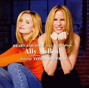 Vonda Shepard - Heart And Soul: New Songs From Ally McBeal Featuring Vonda Shepard (Television Series)