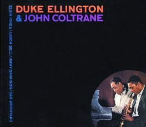 艾灵顿公爵 duke Ellington... - Duke Ellington & John Coltrane