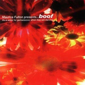 Maurice Fulton Presents Boof