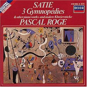 Erik Satie... - Satie: 3 Gymnopedies and Other Piano Works