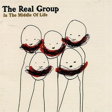 Real Group - In the Middle of Life