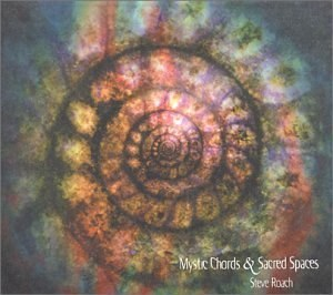Mystic Chords & Sacred Space (part 1)