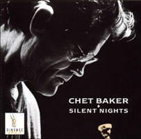 Chet Baker... - Silent Nights: A Christmas Jazz Album