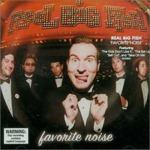 Reel Big Fish - Favorite Noise: Best of Reel Big Fish