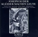 Joseph Suder: Kleider Machen Leute (Clothes Make The Man)