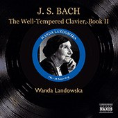 BACH, J.S.: Well-Tempered Clavier (The), Book II (Landowska) (1951-1954)