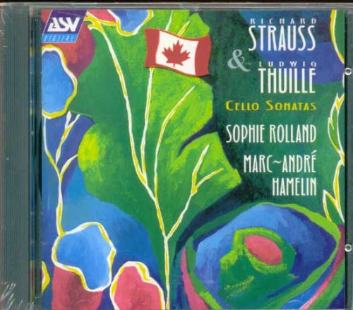 Richard Strauss... - Strauss/Thuille: Cello Sonatas