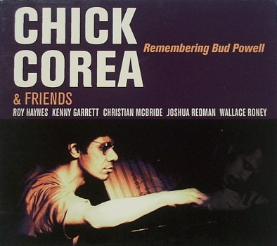 Remembering Bud Powell , Chick Corea & Friends
