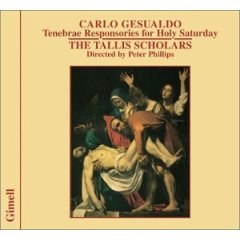 Carlo Gesualdo: Tenebrae Responsories for Holy Saturday