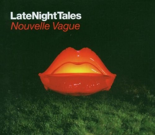 Nouvelle Vague - Late Night Tales