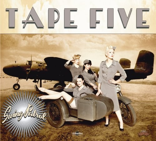 Tape Five - Swing Patrol