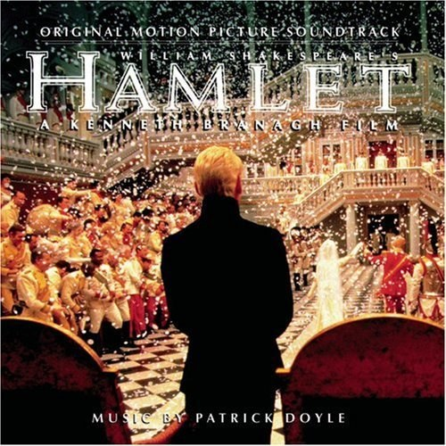 Patrick Doyle - Hamlet: Original Motion Picture Soundtrack (1996 Film)