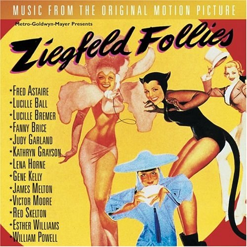Ziegfeld Follies: MGM Original Soundtrack Recording (1946 Film)