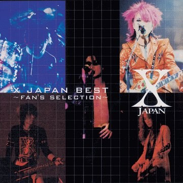 X Japan - X Japan Best-Fan's Selection-