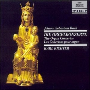 Karl Richter - J.S. Bach: The Organ Concertos [Germany]
